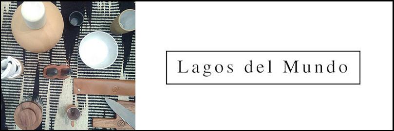 Lagos del Mundo 2018 collection <br>「メキシカンハンドメイドのライフスタイルプロダクツ」<br>2018年6月12日(火) &#8211; 6月24日(日)